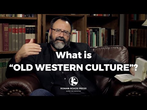 """What does """"Old Western Culture"""" mean?"""