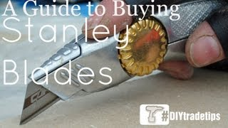 Stanley Blades - How to Choose the Best for Your Application #DIYTradetips