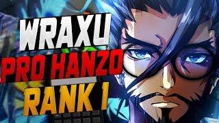 WRAXU CARRY HANZO! WORLD RANK # 1 HANZO! [ OVERWATCH SEASON 10 TOP 500 ]