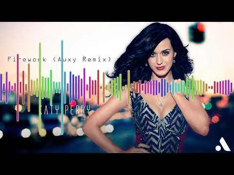 Katy Perry - Firework (Fired Up Remix 2017)
