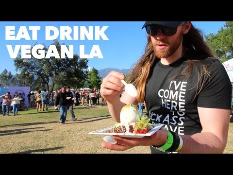 Eat Drink Vegan LA 2017 - What I Ate In A Day