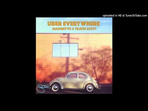 Travis Scott x Madeintyo - Uber Everywhere