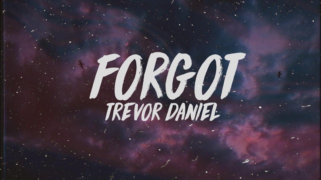 Download Trevor Daniel - Forgot (Lyrics)
