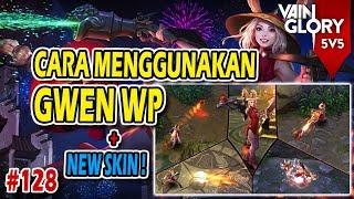 Cara Pake Gwen WP dan Coba Skin Baru - Vainglory Indonesia 5 v 5 #128