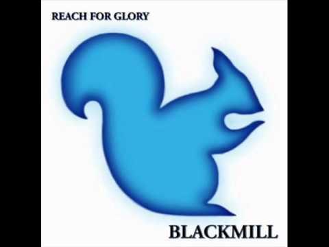 Blackmill - Rain