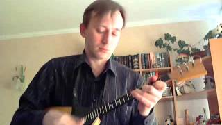 Do not renounce from love (  balalaika cover, Home video)