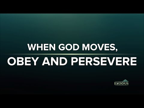 When God Moves, Obey And Persevere - Marty Ocaya
