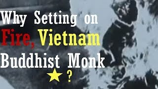 Vietnam War Documentary HD: Setting on Fire Vietnam Buddhist Monk ?