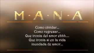 Mana - Ironia (Letra - Lyrics)