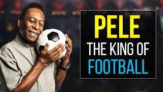 Pelé ● The King Of Football ● Best Skills & Goals Ever