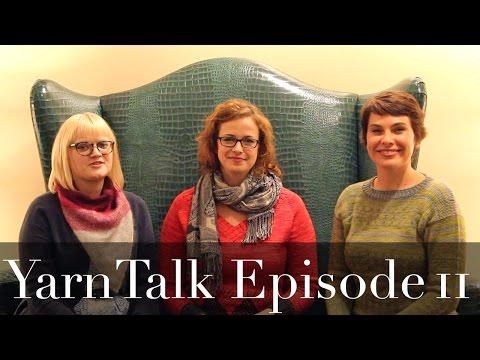 YarnTalk Ep 11 | Vogue Knitting Live, Bristol Ivy, Vickie Howell & Show Picks
