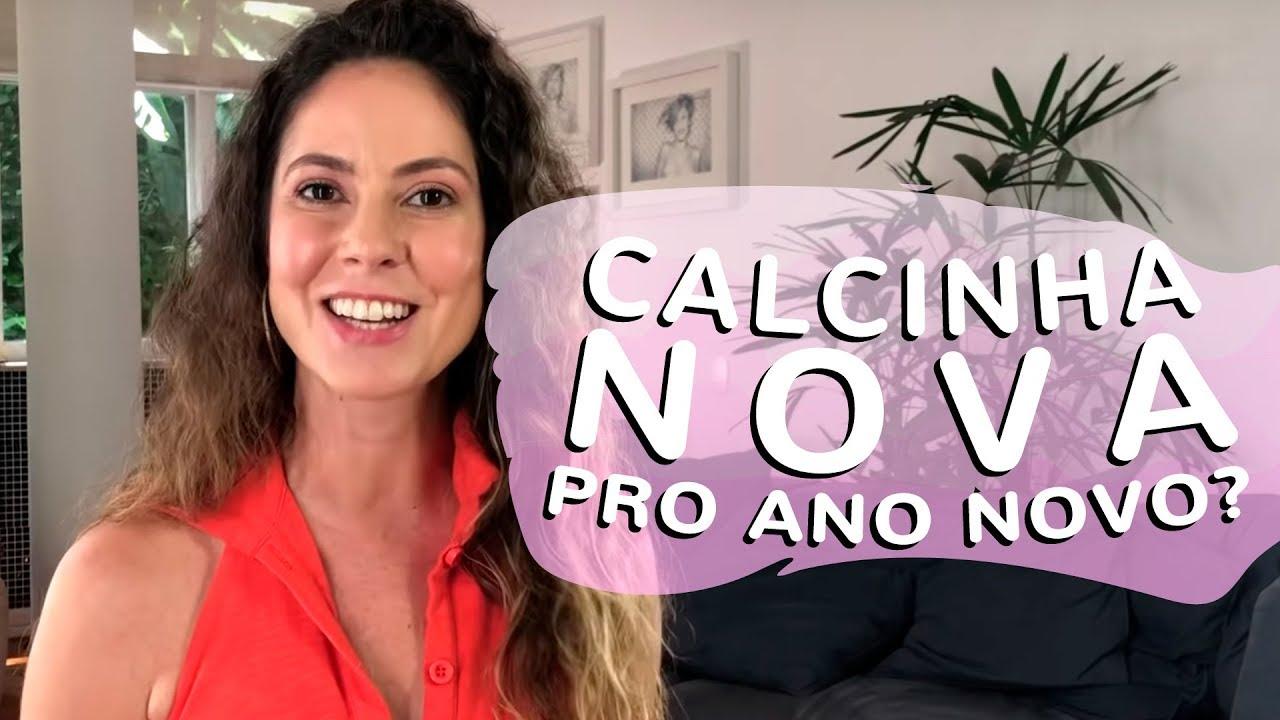 8fa81e907bf46 Calcinha nova pro Ano Novo pra que  - YouTube