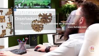 Diseñador@ | Registra tus Diseños industriales en Blockchain | www.Solvaip.com