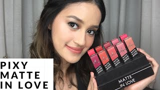PIXY MATTE IN LOVE LIPSTICKS REVIEW & SWATCHES | Nadya Aqilla
