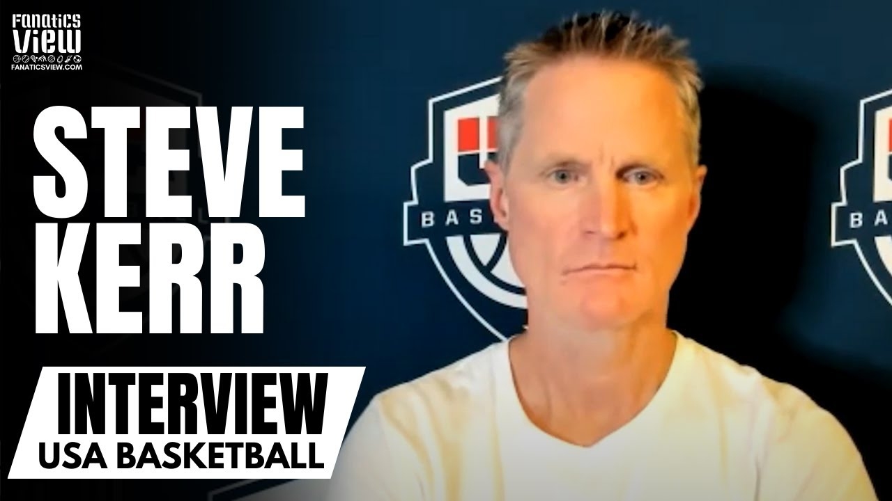 """Steve Kerr talks """"Great To Be Back"""" Coaching Kevin Durant Again & Pride to Represent Team USA"""