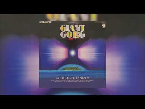 [1984] Digital Trip Giant Gorg Synthesizer Fantasy - Full Vinyl Rip