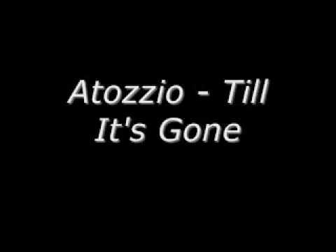 til its gone atozzio mp3