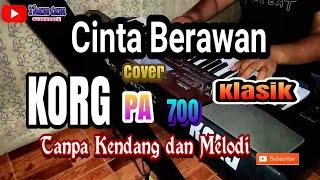 Download lagu CINTA BERAWAN KARAOKE klasik Full HD Tanpa Kendang MP3