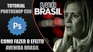 tutorial photoshop cs6-como fazer o efeito avenida brasil