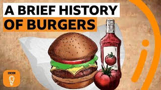 The ancient history of the modern hamburger | Edible Histories Episode 4 | BBC Ideas