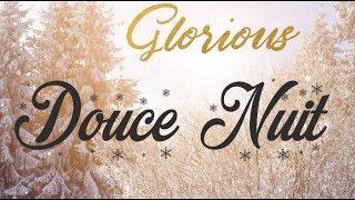"Douce nuit -Glorious - album ""Noël"""
