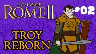 Total War: Rome 2 - Troy Reborn - Part 2!