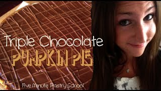 Chocolate Pumpkin Pie | Five Minute Pastry School