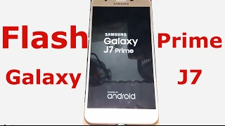 2017 how to flash update samsung galaxy j7 prime ᴴᴰ