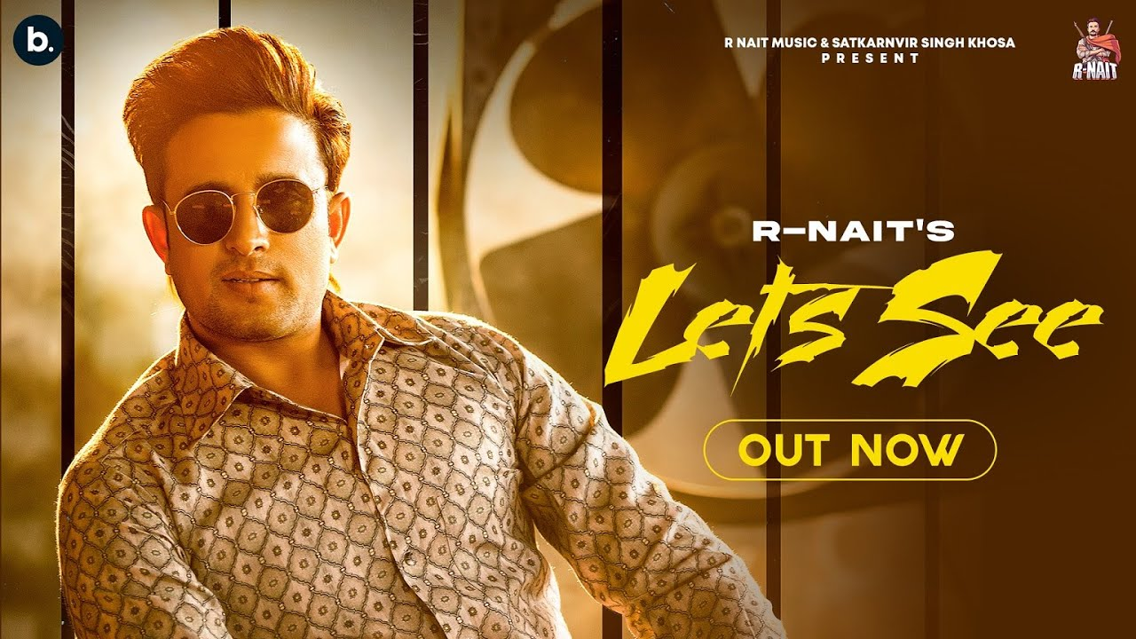 Download Let's See ( Official Audio )- R Nait ft. Gurlez Akhtar |  MixSingh | Latest Punjabi Song 2021