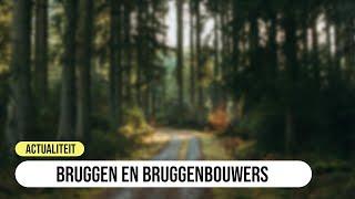 Bruggen en Bruggenbouwers in Gulpen