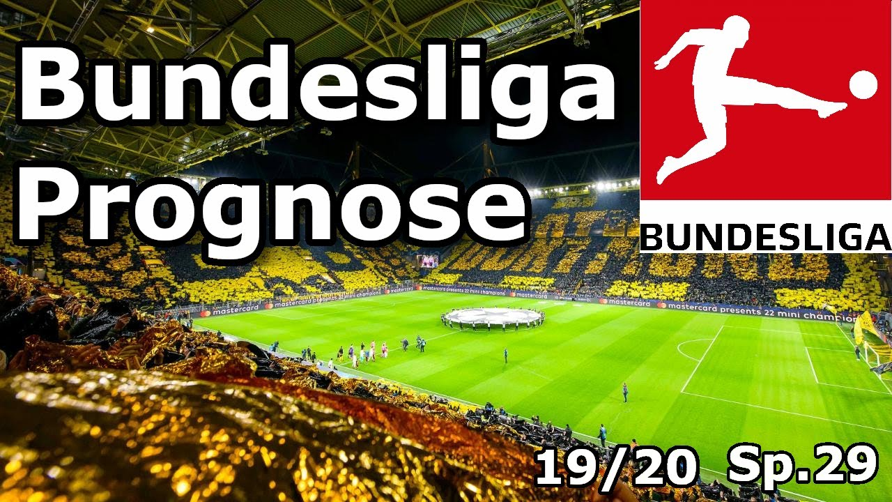 Prognose FuГџball Bundesliga