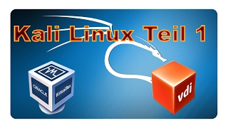 Kali Linux in Virtual Box installieren | Tutorial | How to | Deutsch
