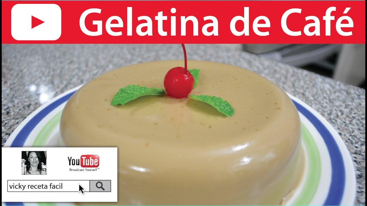 Populares GELATINA DE CAFÉ | Vicky Receta Facil - YouTube KV15