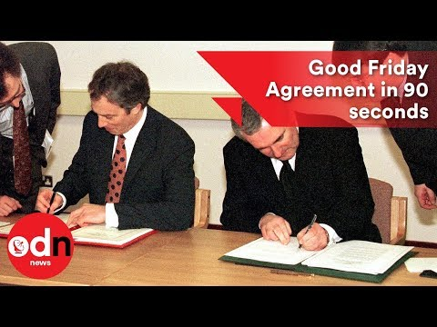 Good Friday Agreement explained in 90 seconds