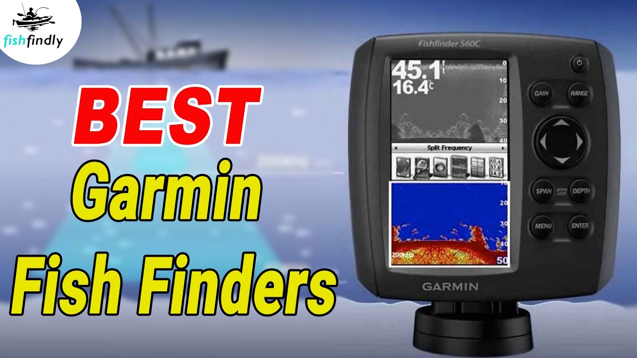 Best Garmin Fish Finder Reviews 2019 ~ Step By Step Buying Guide