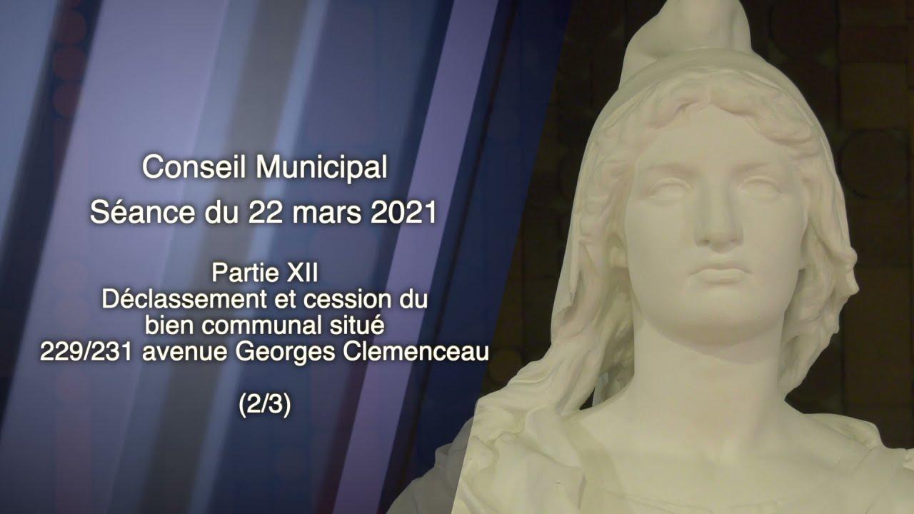 22 MARS 2021/EP12 - SÉANCE DU CONSEIL MUNICIPAL