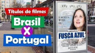 Nomes engraçados de filmes em Portugal