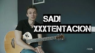 Ваня, научи! SAD! - XXXTENTACION разбор на гитаре. Фингерстайл. Аккорды. Кавер.