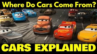 Where do Pixar Cars come from? (CARS EXPLAINED)