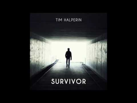 Tim Halperin - Survivor (Official Audio)