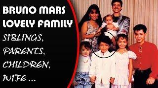 """Bruno Mars"" Lovely family (siblings, parents, children, wife)"