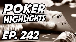 Poker Livestream Daily Highlights | Ep. 242 | PokerStars, KevinMartin987, PokerStaples, bparispoker