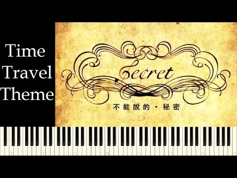 ♪ Secret OST: Time Travel Theme - Piano Tutorial