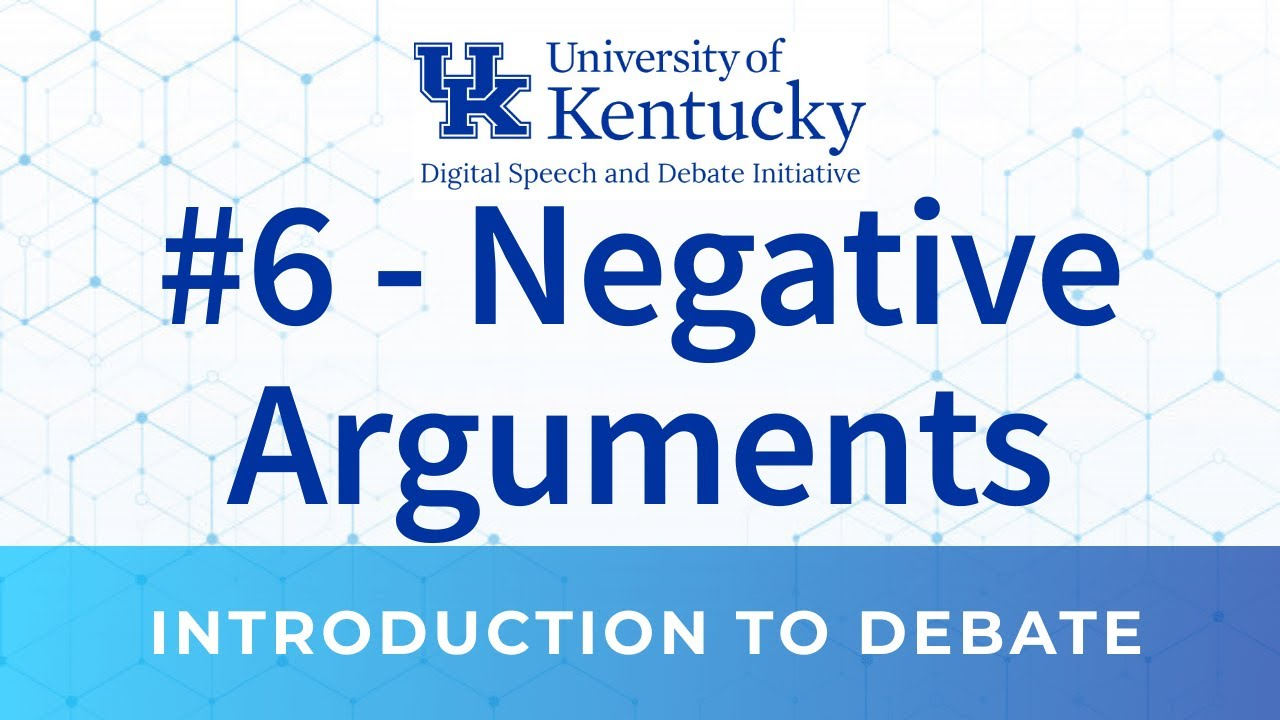 6. Overview of Negative Arguments