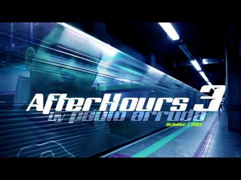 DJ Paulo Arruda - Afterhours 3 | Deep & Tech House