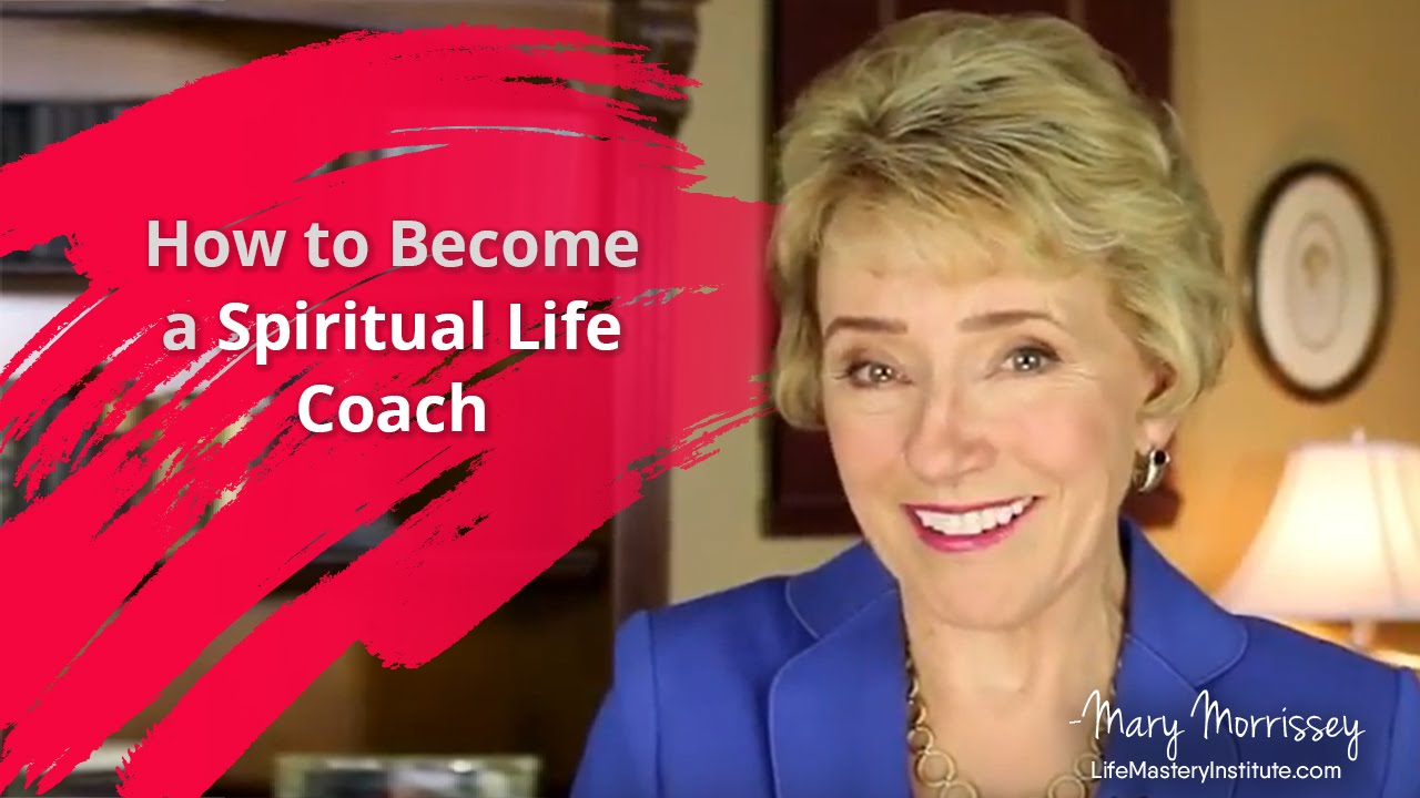How To Become A Spiritual Life Coach Life Coach Certification
