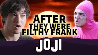 Joji After They Were Filthy Frank