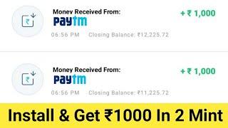Download lagu InstallGet 1000 Paytm Cash Just 2 mint MP3