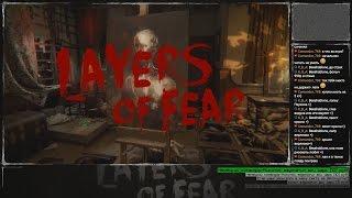 Layers of Fear запись стрима