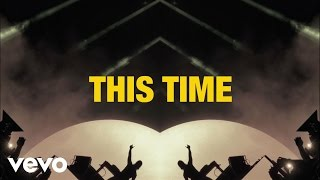 Axwell /\ Ingrosso - This Time (Lyric Video)